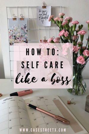 Self care, self love