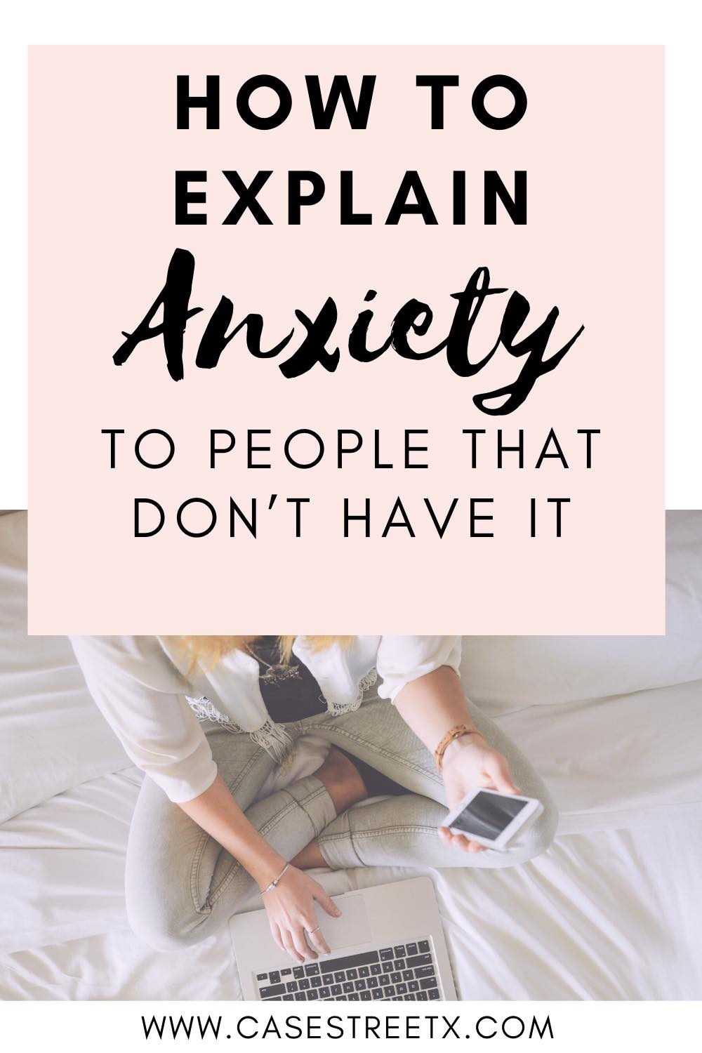 How to explain anxiety